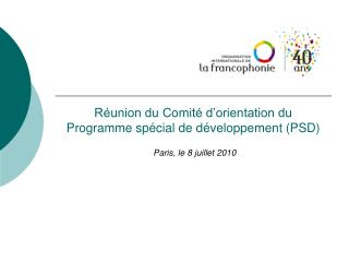 Réunion du Comité d'orientation du Programme spécial de développement (PSD)