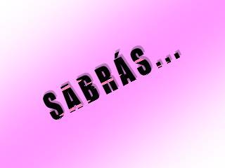 S A B R Á S . . .