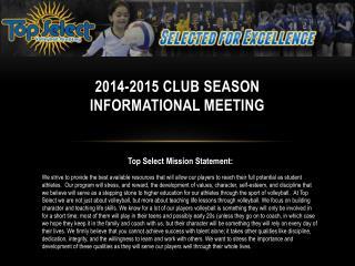 2014-2015 CLUB SEASON INFORMATIONAL MEETING