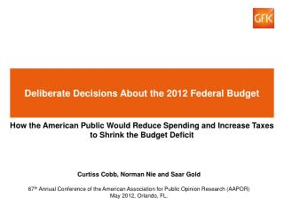 Deliberate Decisions About the 2012 Federal Budget