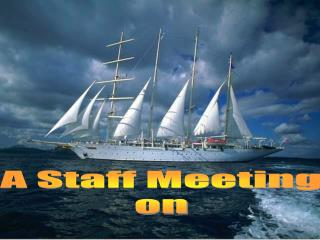 A Staff Meeting on
