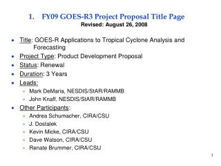 FY09 GOES-R3 Project Proposal Title Page Revised: August 26, 2008