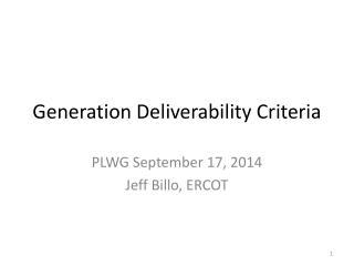 Generation Deliverability Criteria