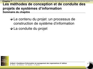 Le contenu du projet :un processus de construction de système d'information La conduite du projet