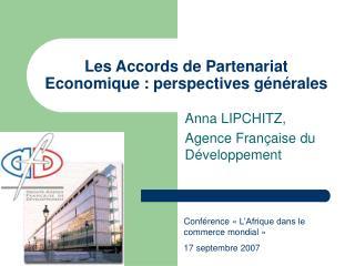 Les Accords de Partenariat Economique : perspectives générales