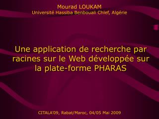 Mourad LOUKAM Université Hassiba Benbouali Chlef, Algérie