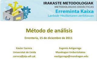 Método de análisis Errenteria, 15 de diciembre de 2011