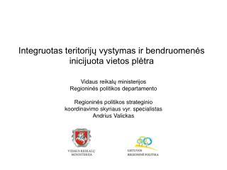 Integruotas teritorijų vystymas ir bendruomenės inicijuota vietos plėtra