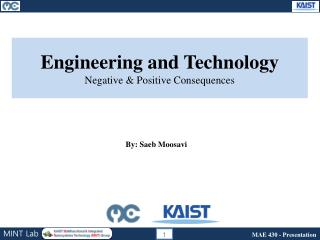 Engineering and Technology Negative & Positive Con sequences