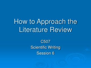 How to Approach the Literature Review
