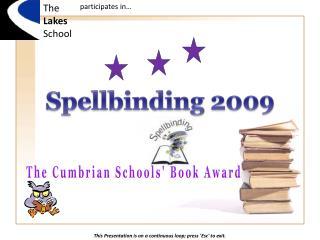 Spellbinding 2009