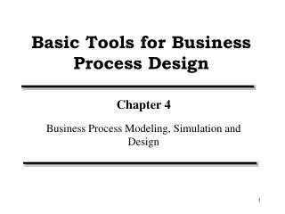 Basic Tools for Business Process Design