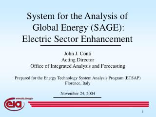 System for the Analysis of  Global Energy (SAGE):  Electric Sector Enhancement