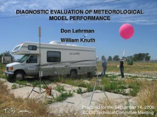 DIAGNOSTIC EVALUATION OF METEOROLOGICAL MODEL PERFORMANCE