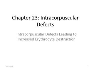 Chapter 23: Intracorpuscular Defects