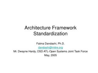 Architecture Framework Standardization