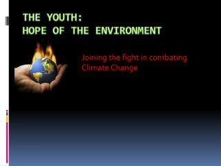 The Youth: Hope of the Environment