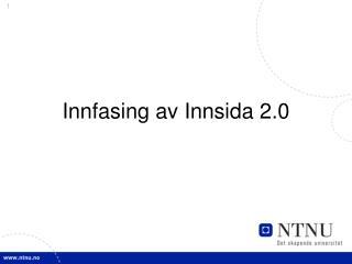 Innfasing av Innsida 2.0