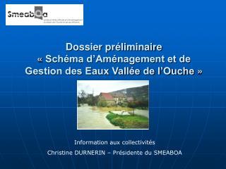 Dossier préliminaire «Schéma d'Aménagement et de Gestion des Eaux Vallée de l'Ouche»