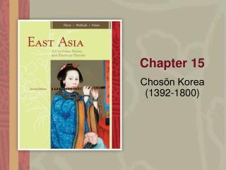 Chosŏn Korea  (1392-1800)