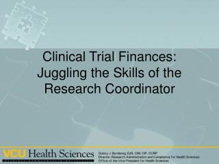 Clinical Trial Finances: Juggling the Skills of the Research Coordinator
