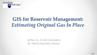 GIS f or Reservoir Management: Estimating Original Gas In Place