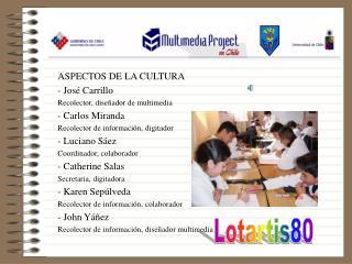 ASPECTOS DE LA CULTURA - José Carrillo Recolector, diseñador de multimedia - Carlos Miranda
