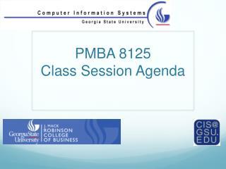 PMBA 8125 Class Session Agenda