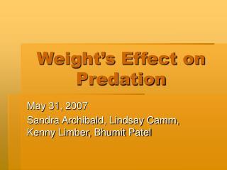 Weight's Effect on Predation