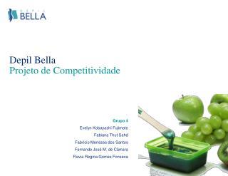 Depil Bella Projeto de Competitividade