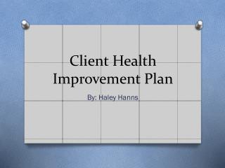 Client Health Improvement Plan