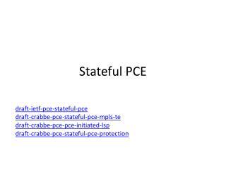 Stateful PCE