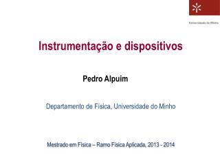 Instrumentação e dispositivos