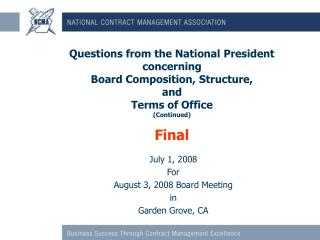 July 1, 2008 For August 3, 2008 Board Meeting in Garden Grove, CA