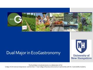 Dual Major in EcoGastronomy