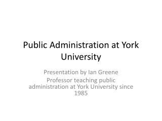 Public Administration at York University