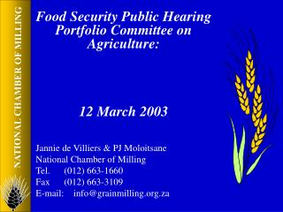 Food Security Public Hearing Portfolio Committee on Agriculture: 12 March 2003