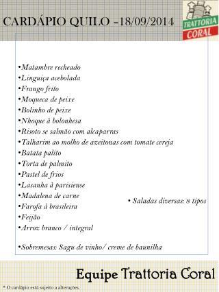 CARDÁPIO QUILO – 18/09/2014