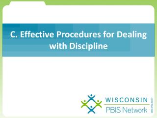C. Effective Procedures for Dealing with Discipline