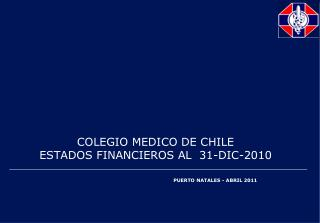COLEGIO MEDICO DE CHILE  ESTADOS FINANCIEROS AL  31-DIC-2010