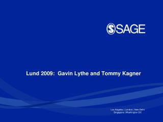 Lund 2009: Gavin Lythe and Tommy Kagner