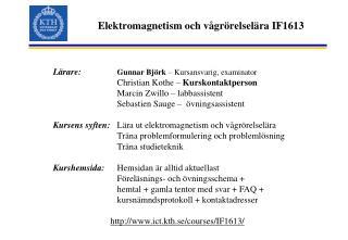 Elektromagnetism och vågrörelselära IF1613