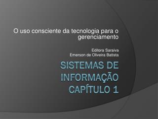 Sistemas de Informação Capítulo 1