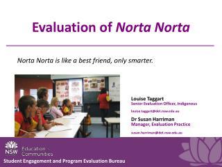 Evaluation of Norta Norta