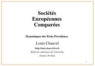Sociétés Européennes Comparées Dynamiques des Etats-Providence
