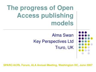 The progress of Open Access publishing models