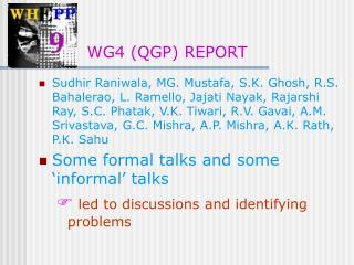WG4 (QGP) REPORT