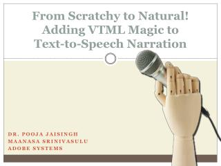 From Scratchy to Natural! Adding VTML Magic to Text-to-Speech Narration