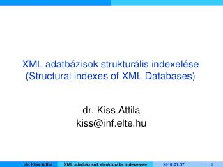 XML adatbázisok strukturális indexelése (Structural indexes of XML Databases)