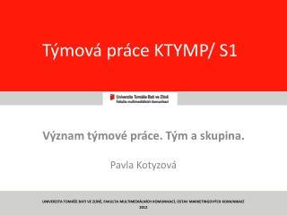 Týmová práce KTYMP/ S1